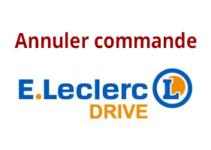annuler une commande Leclerc Drive