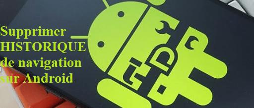 effacer les traces des sites visités sur Android
