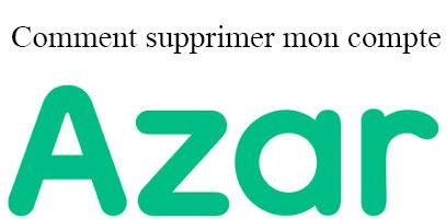Comment supprimer mon compte Azar ?