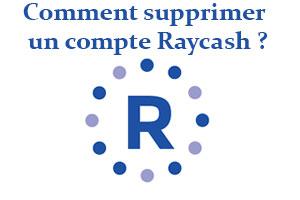 Supprimer un compte Raycash